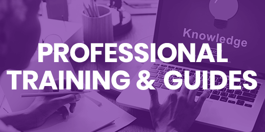 Learn more about Professional Training & Guides